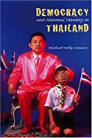 Democracy And National Identity in Thailand (Studies in Contemporary Asian History)