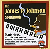 James P. Johnson Songbook, The by Marty/the Hot Winds Grosz (2012-03-13)