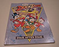 Disney's DuckTales: Dime After Dime 1561152285 Book Cover