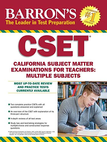CSET: California Subject Matter Exams for Teachers: Multiple Subjects (Barron