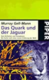 Das Quark und der Jaguar - Murray Gell-Mann