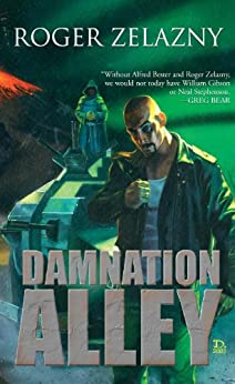 Damnation Alley by [Roger Zelazny]