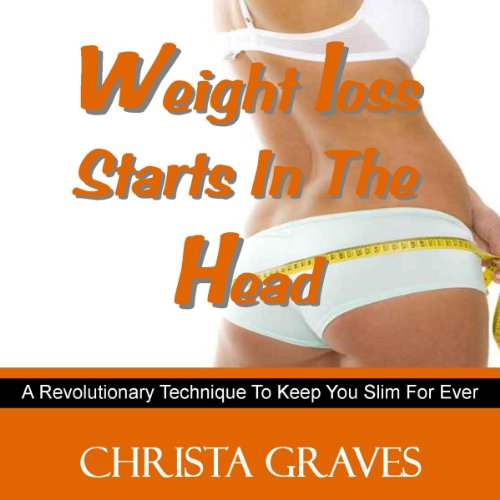 Weight loss starts in the head audiobook cover art
