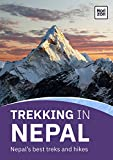 Trekking In Nepal: Nepal's best treks and hikes (English Edition)
