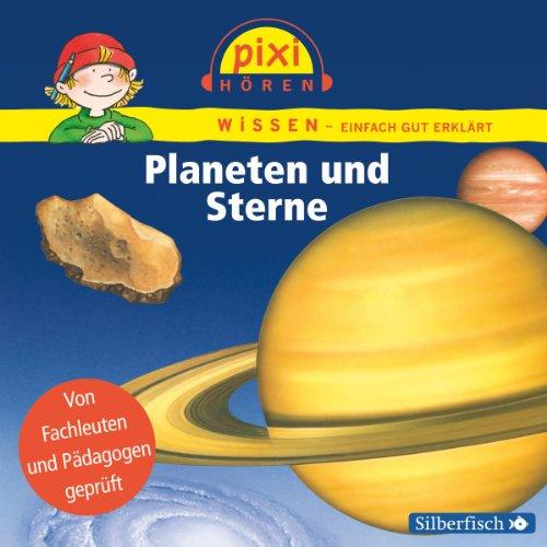 Planeten und Sterne     Pixi Wissen              Autor:                                                                                                                                 Cordula Thörner,                                                                                        Martin Nusch,                                                                                        Monica Wittmann                               Sprecher:                                                                                                                                 Martin Baltscheit                      Spieldauer: 33 Min.     4 Bewertungen     Gesamt 4,8