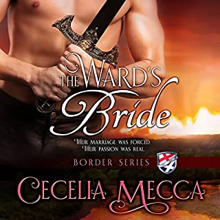 The Ward's Bride     Border Series Prequel Novella              By:                                                                                                                                 Cecelia Mecca                               Narrated by:                                                                                                                                 Benedict Waring                      Length: 3 hrs and 5 mins     2 ratings     Overall 5.0