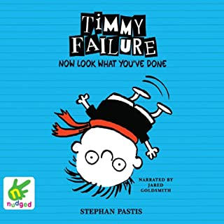 Timmy Failure: Now Look What You've Done cover art