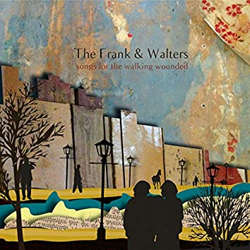 Songs for the Walking Wounded