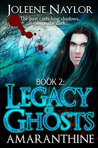 Book: Legacy of Ghosts by Joleene Naylor