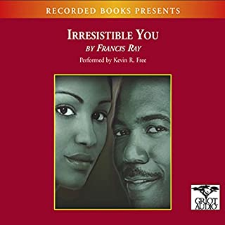 Irresistible You                   By:                                                                                                                                 Francis Ray                               Narrated by:                                                                                                                                 Kevin Free                      Length: 8 hrs and 35 mins     65 ratings     Overall 4.4