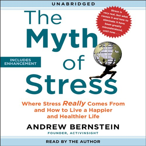 The Myth of Stress audiobook cover art