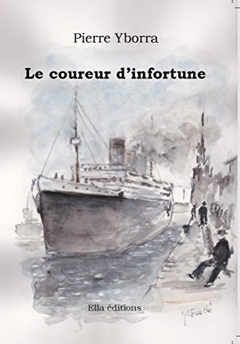 Le Coureur d'infortune (French Edition)