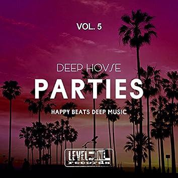 Deep House Parties, Vol. 5 (Happy Beats Deep Music)