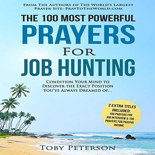 The 100 Most Powerful Prayers for Job Hunting audiobook cover art
