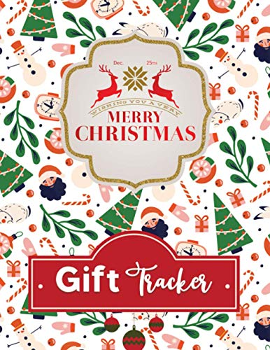 Merry Christmas Gift Tracker: Christmas Menus plan,Christmas Day Schedule ,Decorating Ideas, My Wish List, Traveling Plan, Cooking Recipe List, Budget ... Tracker, Wrapping Supplies and Much More.