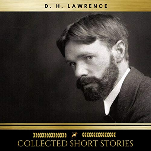 Collected Short Stories                   By:                                                                                                                                 D. H. Lawrence                               Narrated by:                                                                                                                                 Sinead Dixon,                                                                                        Taylor Greaney,                                                                                        Brian Kelly,                   and others                 Length: 11 hrs and 46 mins     2 ratings     Overall 4.0