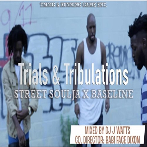 Trials & Tribulations (feat. Baseline)