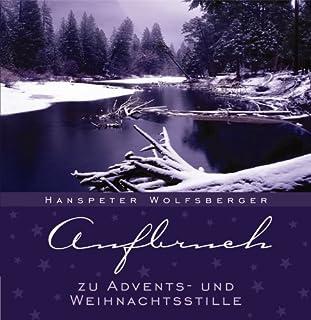 Aufbruch zu Advents- und Weihnachtsstille