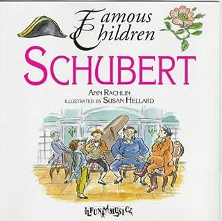 Schubert (Famous Children Series)