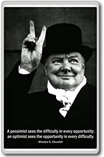 a Pessimist Sees the Difficulty in Every Opportunity.churchill motivational quote fridge magnet