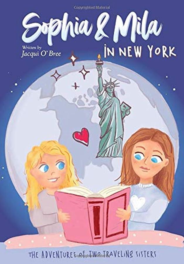 ガイダンス言い換えると囚人Sophia & Mila in New York: The Adventures of Two Traveling Sisters