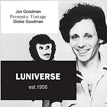 Jon Goodman Presents Vintage Dickie Goodman