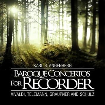 Baroque Concertos for Recorder: Vivaldi, Telemann, Graupner and Schulz