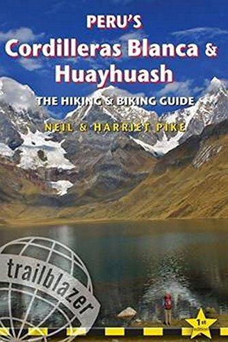Peru's Cordilleras Blanca & Huayhuash: The Hiking & Biking Guide (Trailblazer)