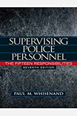 Supervising Police Personnel: The Fifteen Responsibilities (Pearson Criminal Justice) Hardcover