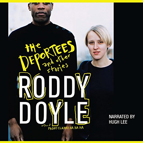 The Deportees and Other Stories  audiobook cover art