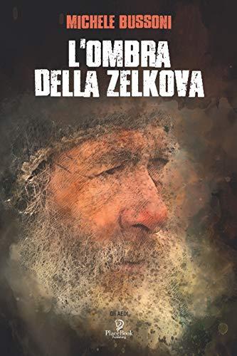 L'OMBRA DELLA ZELKOVA