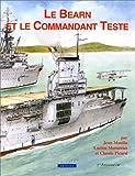 Le Béarn et le Commandant Teste