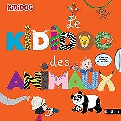 Livres pour apprendre pour enfants Le Kididoc des animaux