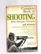 COMPLETE BOOK OF SHOOTING, Rifles, Shotguns, Handguns