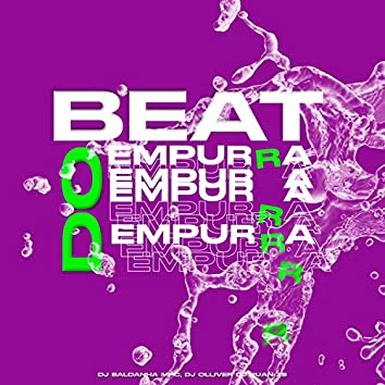 Beat do Empurra Empurra (feat. DJ OLLIVER & DJ RUAN ZS)