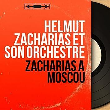 Zacharias à Moscou (Mono version)