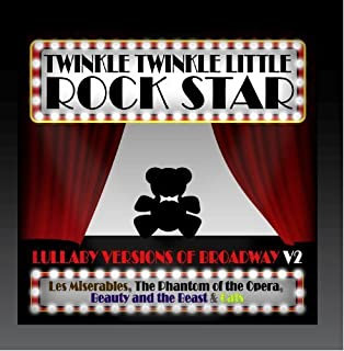 Lullaby Versions of Broadway V.2 by Twinkle Twinkle Little Rock Star