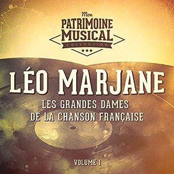 Les grandes dames de la chanson française : léo marjane, vol. 1