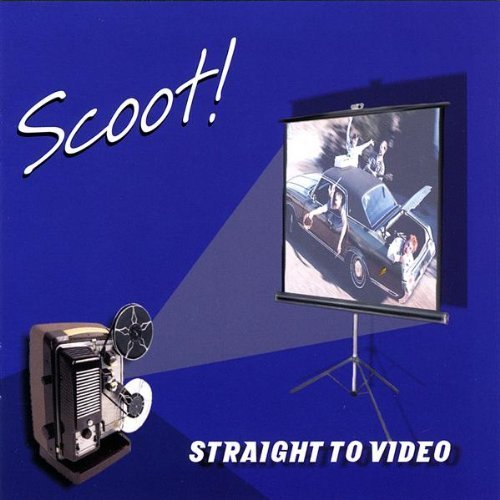 Straight to Video by Scoot! (2009-05-12)
