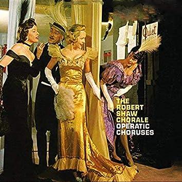 Operatic Choruses