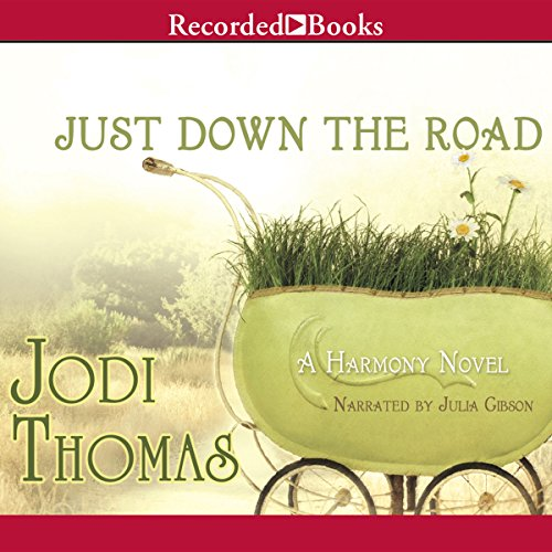 Just Down the Road audiobook cover art