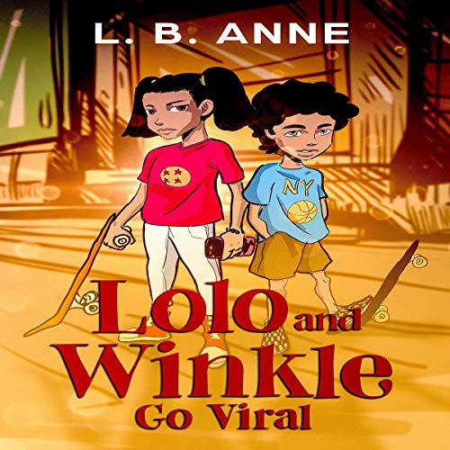 Lolo and Winkle Go Viral cover art