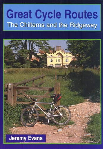 Chilterns and the Ridgeway (Great Cycle Routes)