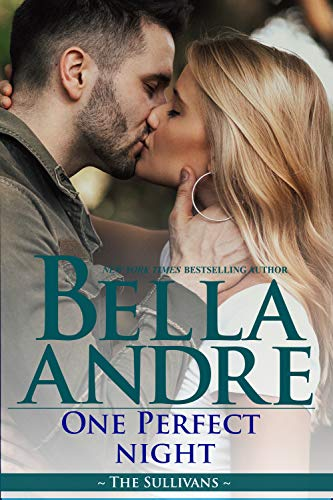 Book: One Perfect Night (The Sullivans) by Bell Andre
