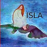 Isla: el libro imposible (Spanish Edition)