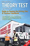 DVSA revision theory test questions, guide to passing the driving test and truckers' handbook: combined edition 2018/19 (DriveMaster Skills Handbook)