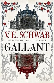 Gallant (English Edition) par [V.E. Schwab]