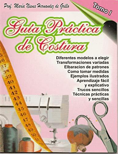 Libro de costura: corte y confecciones para principiantes y patrones (Libros de...