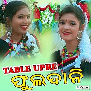 Table Upre Phuldani