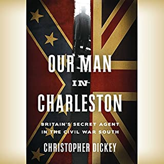 Our Man in Charleston audiobook cover art